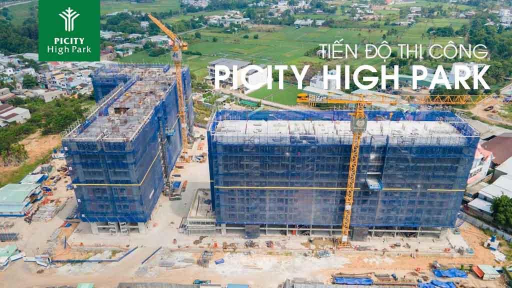 Tiến độ dự án Picity High Park cập nhật 2021